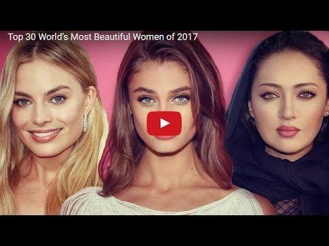 Top 30 World's Most Beautiful Women of 2017 !!