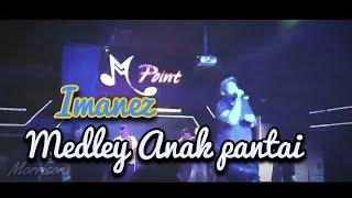 IMANEZ - ANAK PANTAI (MEDLEY)|| SKANKIN SONG (EVERYBODY SKA)