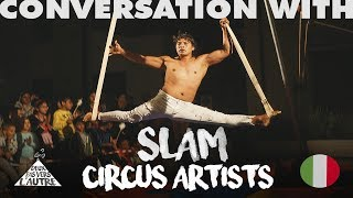 The art of Circus in Italy - Interview of Jacopo Cavallaro, Association SLAM