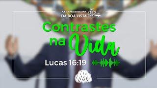 Devocional Diário   Rev. Leonardo Falcão   Contrastes na Vida   IPBV