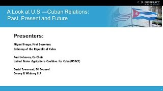 A Look at U.S.-Cuban Relations: Past, Present and Future