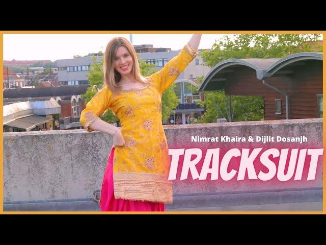 TRACKSUIT |  Nimrat Khaira & Diljit Dosanjh | Bhangra by Christine | WOW Media
