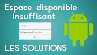 [TUTO] Espace disponible insuffisant Android   Que Faire ?