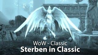 WoW Classic - Sterben in WoW (Deutsch / German)