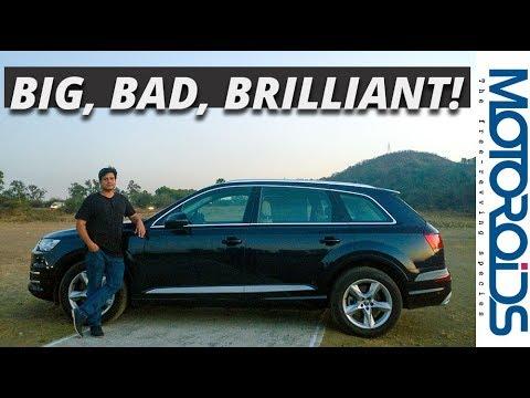 2018 Audi Q7 2.0 Petrol (40 TFSI) Detailed Review - Big, Bad and Brilliant!