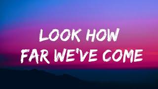 Quinn XCII - Look How Far We've Come (Lyrics)