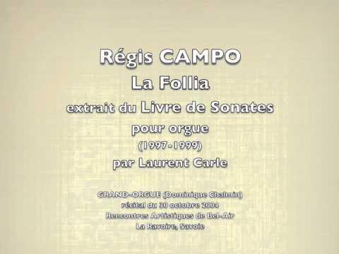 CAMPO/La Follia par Laurent Carle