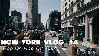Hop-On Hop-Off Tour | NEW YORK VLOG #4