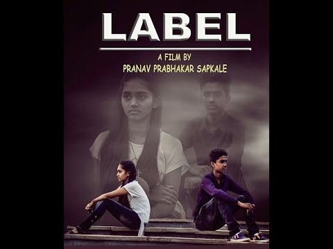 Label - Marathi Short Film by Pranav Sapkale | Mansi Deshmukh