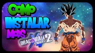 Como INSTALAR MODS en Dragon Ball Xenoverse 2 (Bien Explicado) | Version 1.08(Cualquier Versión)
