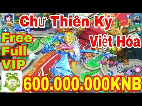 Game Private Chư Thiên Ký Việt Hóa | Free Full VIP25 – 600.000KNB Đầu Game + Vô Số Quà Event Giá Trị