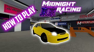 How To Play Midnight Racing:Tokyo ROBLOX