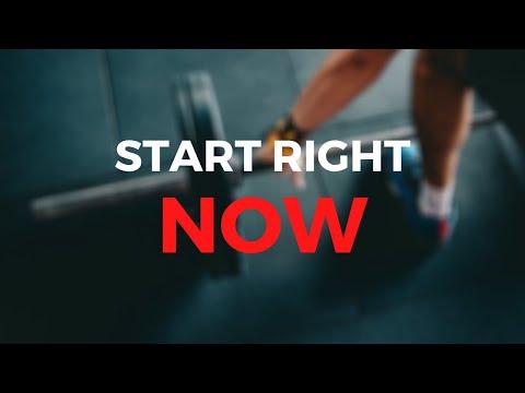START RIGHT NOW - Best Workout Motivational Video Speech