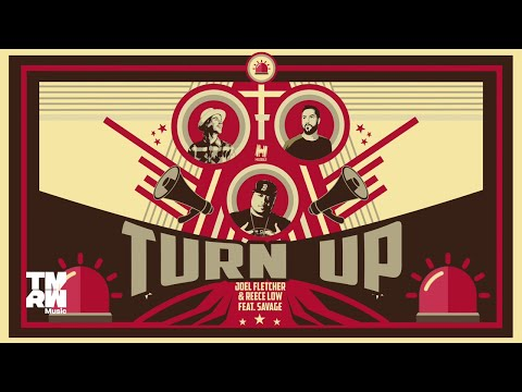 Joel Fletcher & Reece Low feat. Savage - Turn Up (Official Music Video)