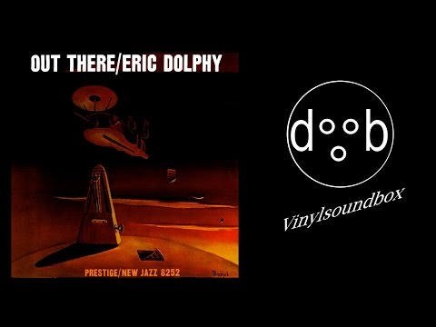 Eric Dolphy - Out There |Full Album|