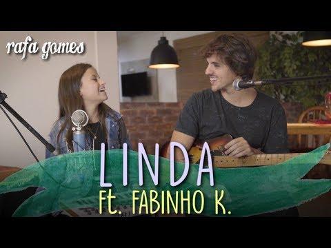 LINDA (Projota ft. Anavitória) | Cover -  RAFA GOMES ft. FABINHO K.