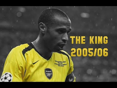 Thierry Henry ● The King At His Peak ● 2005/06 ● HD