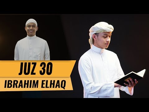 murottal-juz-30-||-ibrahim-elhaq