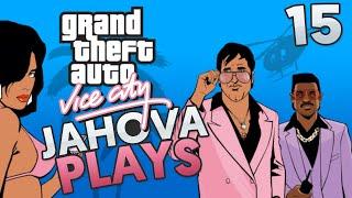 Jahova Plays GTA Vice City Episode 15