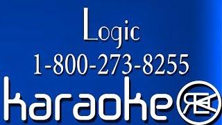 Logic - 1-800-273-8255 ft. Alessia Cara, Khalid ( Karaoke Lyrics )