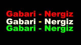 Gabari - Nergiz 2013