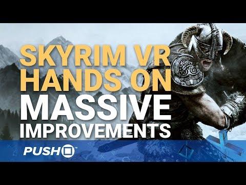 Skyrim VR PS4 Hands On: Final Build Reveals Huge Improvements   PlayStation VR   The Elder Scrolls V