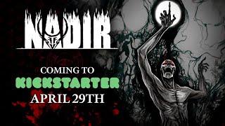 Nadir – Kickstarter Trailer | Launch date: April 29th