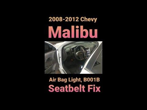 2008 - 2012 Chevy Malibu Air Bag Light B001B Seatbelt Pretensioner Fix