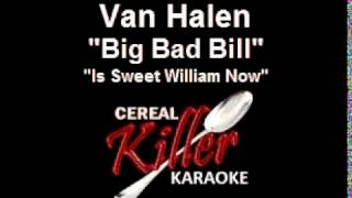 CKK - Van Halen - Big Bad Bill (Is Sweet William Now) (Karaoke)