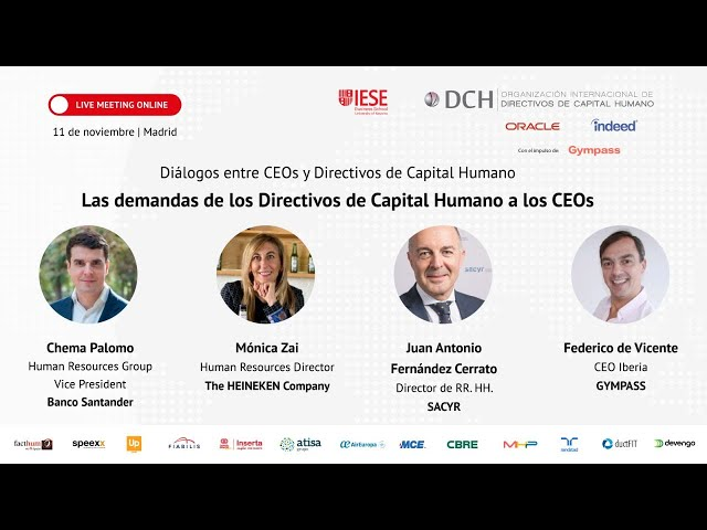 Mesa redonda: Las respuestas y demandas de los Directivos de Capital Humano a los CEOs