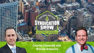 Creative Financing with William Bronchick