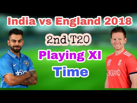 India Vs England 2018 2nd T20 || Playing XI, Date, Time, Venue, Live Channel, Online Streaming