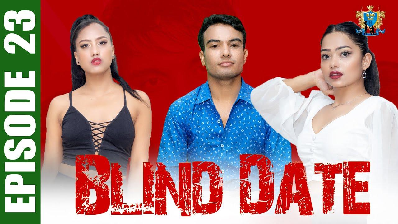 Download Blind Date || Episode 23