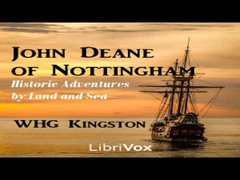 John Deane of Nottingham: Historic Adventures by Land and Sea | William Henry Giles Kingston | 1/7