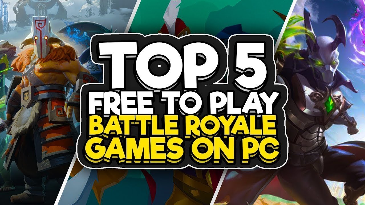 Top 5 Free PC Battle Royal Games - YouTube