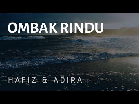 Free Download Ombak Rindu - Hafiz & Adira [lirik] Mp3 dan Mp4