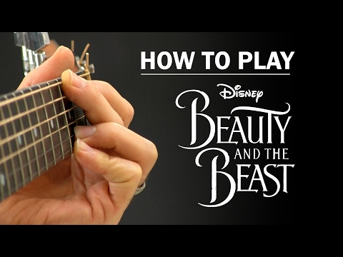 Beauty And The Beast (2017 Film) | How To Play on Guitar | Ariana Grande & John Legend