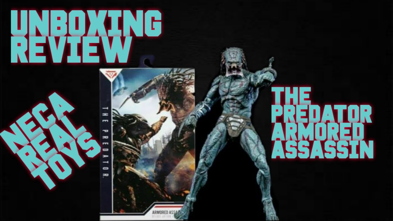 PREDATOR FIGURE - NECA REAL TOYS ULTIMATE ARMORED ASSASSIN - UNBOXING REVIEW