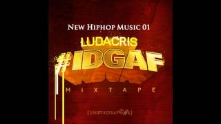 04 - Hell Of A Night - Ludacris (Official Mixtape) + DOWNLOAD Mp3