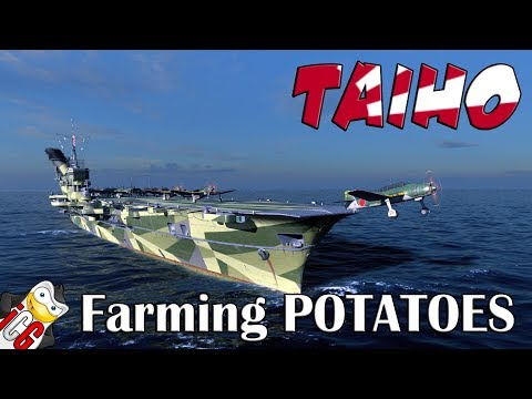 World of Warships - Taiho - Farming Potatoes