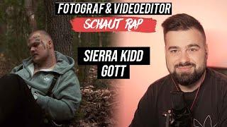 SIERRA KIDD - GOTT // LIVE REACTION // FOTOGRAF & VIDEOEDITOR SCHAUT RAP