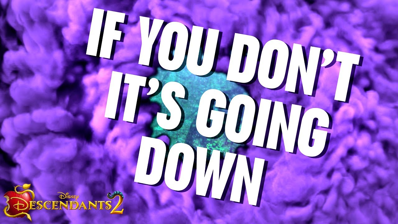 It's going down (lyrics video) from Descendants 2 - YouTube