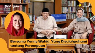 Bersama Yenny Wahid, Yang Disalahpahami tentang Perempuan   Shihab & Shihab