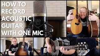 How to Record Acoustic Guitar with One Mic