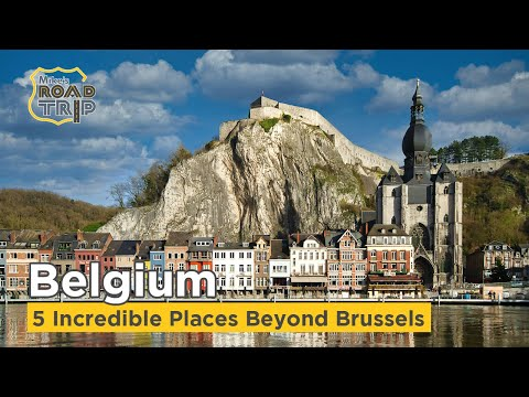 Top-5 Incredible Places to Visit in Belgium beyond Brussels