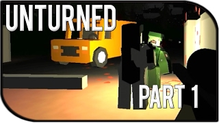 Unturned part 1