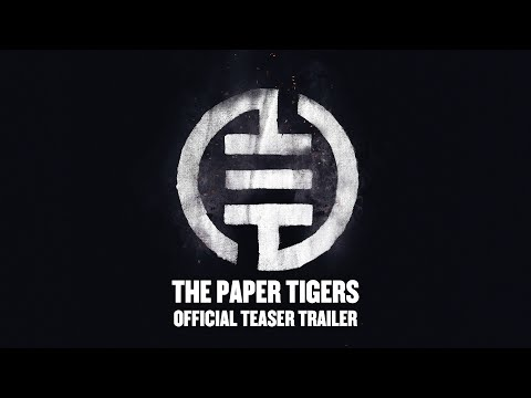 THE PAPER TIGERS 三紙老虎 - Official Teaser Trailer