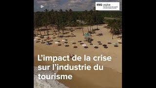 L'impact de la crise sur l'industrie du tourisme