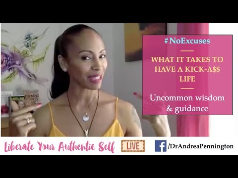 Wisdom for a Kick A$$ life | Liberate Your Authentic Self Show June 19