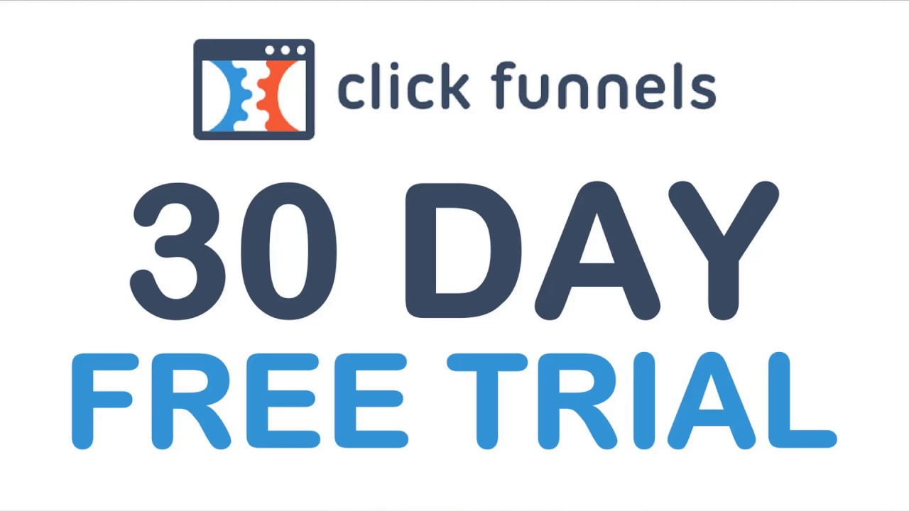 How to get Clickfunnels 30 Day Free Trial - Exclusive (2019)